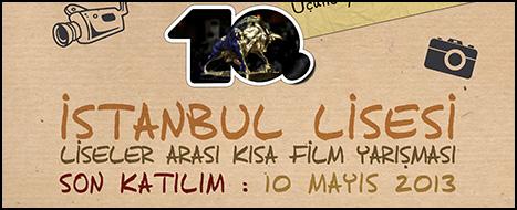 İstanbul Lisesi 10. Liseler Arası Kısa Film Yarışması