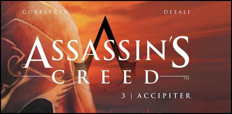 Assassin's Creed Çizgi Romanında Sıra 3. Ciltte
