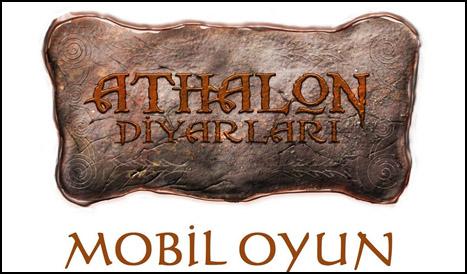 Athalon Diyarları Mobil Oyun Oluyor
