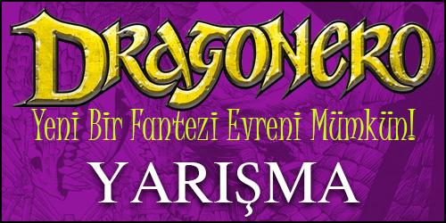 """""""DRAGONERO Yeni Bir Fantezi Evreni Mümkün!"""" Ödüllü Yarışma"""