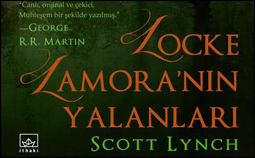 Locke Lamora'nın Yalanlarına Hazır Olun!