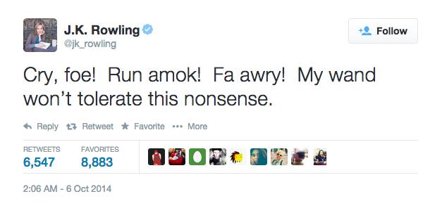 Rowling'den Bilmece: Cry, foe! Run amok! Fa awry!