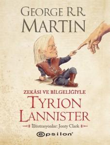 zekasi ve bilgeligiyle tyrion lannister