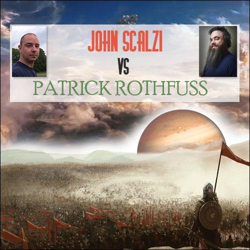Pat vs. Scalzi: Bu Yazarlar Bir Harika Dostum!