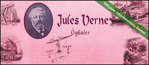 Jules Verne'in Hiç Okumadığımız Öyküleri Türkçede