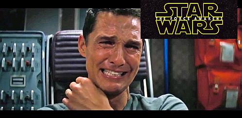 Matthew McConaughey Yeni Star Wars Trailer'ı İçin Belki De Sizden Daha Çok Duygulandı