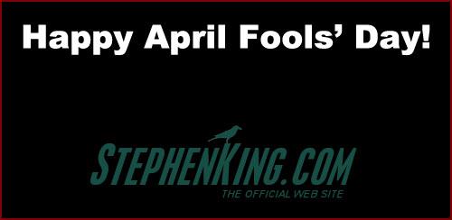 Stephen King de 1 Nisan'ı Boş Geçmedi