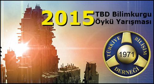 2015 TBD Bilimkurgu Öykü Yarışması Sonuçlandı