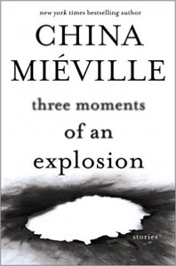 Three Moments of an Explosion Stories