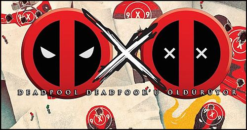 """""""Deadpool, Deadpool'u Öldürüyor"""" Çıktı, Killustraded Serisi Tamamlandı!"""