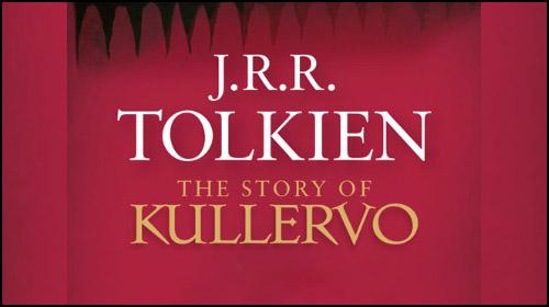 """Tolkien'in """"Kullervo'nun Hikayesi"""" Adlı Eseri Yeniden Basılıyor!"""