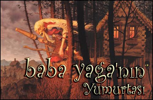 Haftanın Kitabı #45 – Baba Yaga'nın Yumurtası