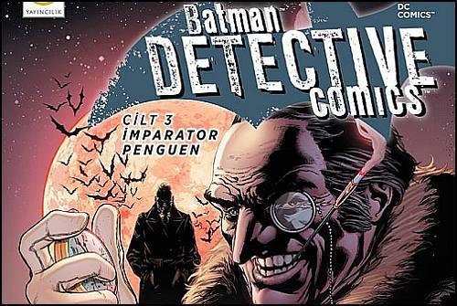Batman Dedektif Hikayeleri 3. Cilt İle Devam Ediyor