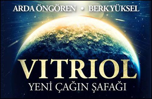 Geçmiş ve Geleceğin Romanı: Vitriol
