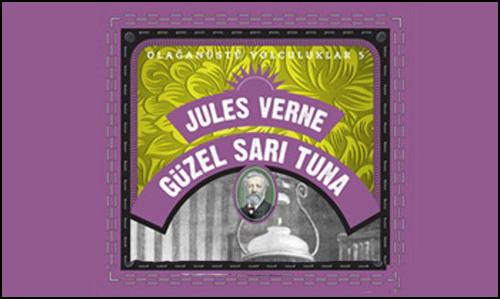 Alfa'dan Bir Jules Verne Anlatısı Daha: Güzel Sarı Tuna