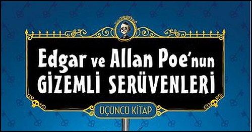 Edgar ve Allan Poe'nun Gizemli Serüvenleri'nde Sıra 3. Ciltte