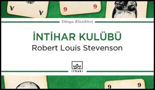 """Stevenson'ın """"İntihar Kulübü"""" Adlı Kitabı Yeniden Yayımlanıyor"""