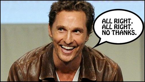 Matthew McConaughey, Guardians of the Galaxy 2'de Kötü Adam Olmayı Reddetti