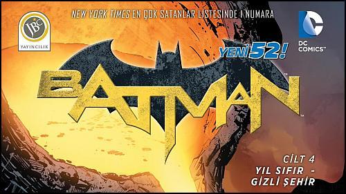 Batman Yeni 52'de Sıra Dördüncü Ciltte