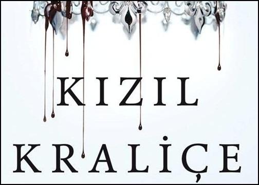 """Goodreads Okur Ödülü 2015 Adayı """"Kızıl Kraliçe"""" Şimdi Türkçe!"""