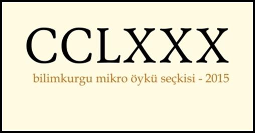 """Bilimkurgu Mikro Öyküleri """"CCLXXX"""" Adıyla E-Kitap Oldu!"""