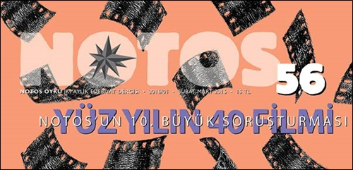 Notos #56'da Yüz Yılın 40 Filmi Soruşturması!