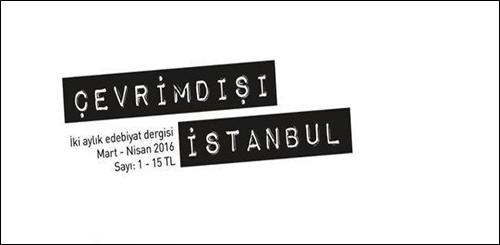 """Edebiyat Dergisi """"Çevrimdışı İstanbul"""" Geliyor!"""