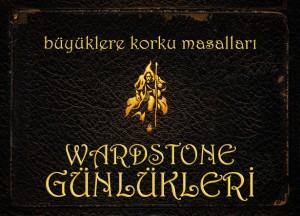 wardstone gunlukleri