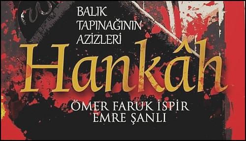Sufist Bir Polisiye: Hankâh – Balık Tapınağının Azizleri
