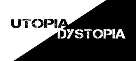 utopia dstyopia