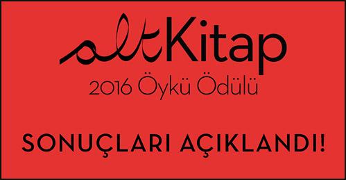 altKitap 2016 Öykü Ödülü Sonuçları Açıklandı