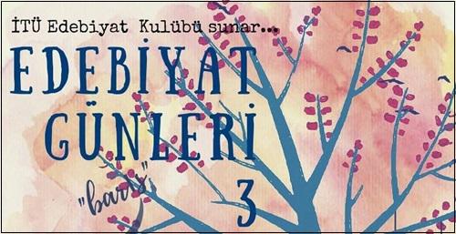 """İTÜ Edebiyat Günleri 11-12 Mayıs'ta """"Barış"""" Temasıyla!"""