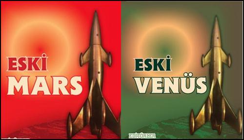Eski Mars ve Eski Venüs Derlemeleri Sonunda Türkçe!