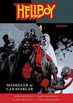 hellboy-maskeler-canavarlar