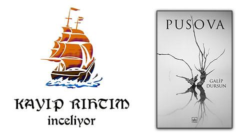 """Kayıp Rıhtım İnceliyor – """"Pusova"""""""