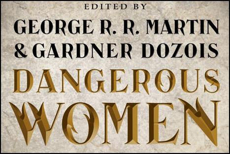 Fantazyanın Ustalarından Tehlikeli Kadınlara Dair