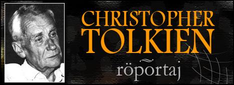 Christopher Tolkien Röportajı Yayında