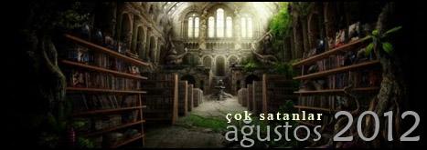 Çok Satanlar: Ağustos 2012