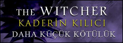 """The Witcher'dan Yeni Öykü: """"Daha Küçük Kötülük"""""""