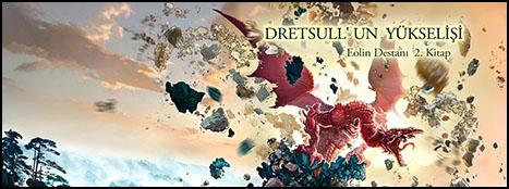 """Dretsull'un Yükselişi"" Raflarda"
