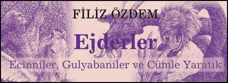 "Filiz Özdem'den Masallar: ""Ejderler"""