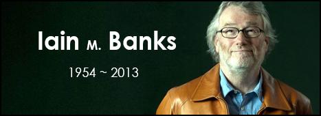 Iain M. Banks Aramızdan Ayrıldı…