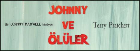 """""""Johnny ve Ölüler"""" Raflarda"""