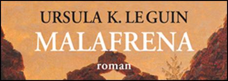 """Le Guin'in """"Malafrena""""sı Geliyor"""