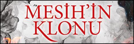 Mesih'in Klonu Yeni Baskısıyla Raflarda