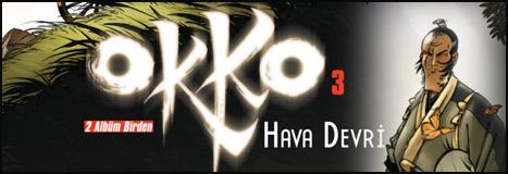 """""""Okko 3: Hava Devri"""" Raflarda"""