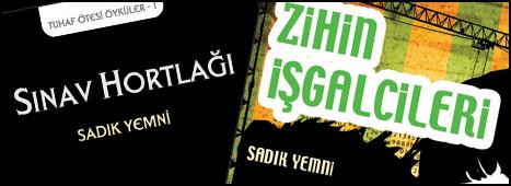 """Yemni'den Yeni Kitaplar: """"Sınav Hortlağı"""" ve """"Zihin İşgalcileri"""""""