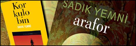 Sadık Yemni'den İki Yeni Kitap: Arafor ve Korkulobin