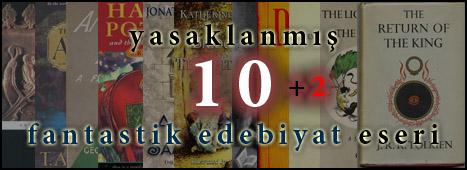 """""""Yasaklanmış 10 Fantastik Edebiyat Eseri"""" Yayında!"""